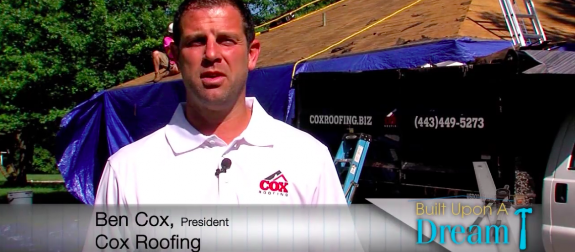 Watch Full Episode of Built Upon a Dream, Featuring Cox Roofing - Cox Roofing
